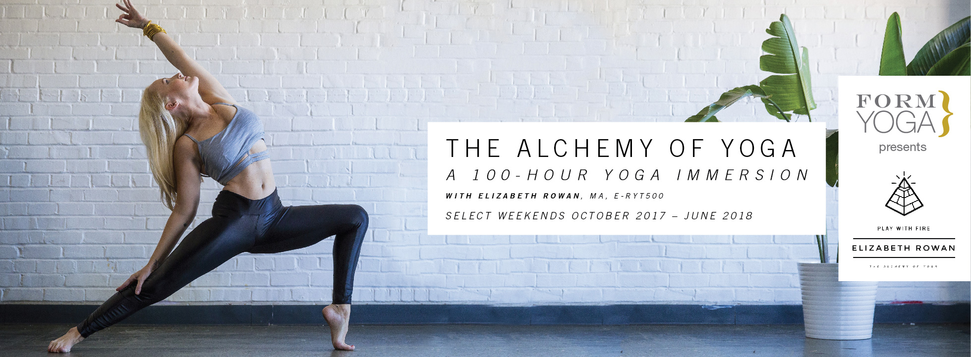 The Alchemy of Yoga: A 100 - Hour Yoga Immersion