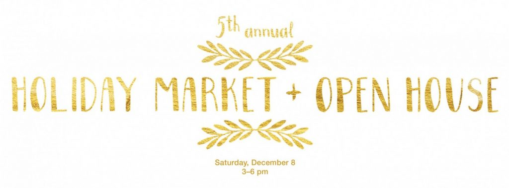 Holiday Market + Open House