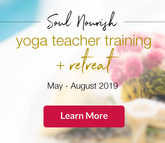 Soul Nourish Yoga Teacher Training + Retreat