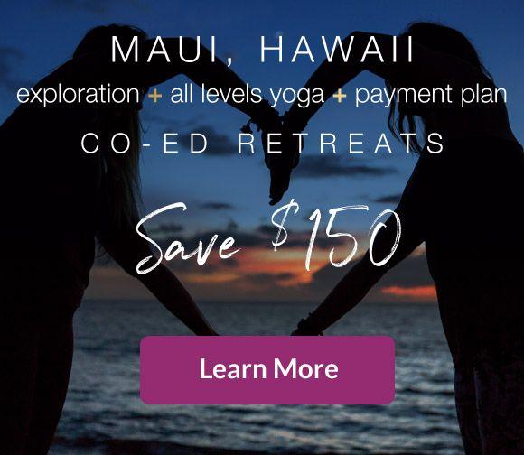 Maui Hawaii yoga retreat exploration all levels yoga