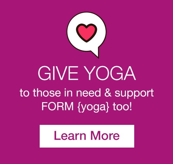 give FORM yoga donate Decatur Atlanta
