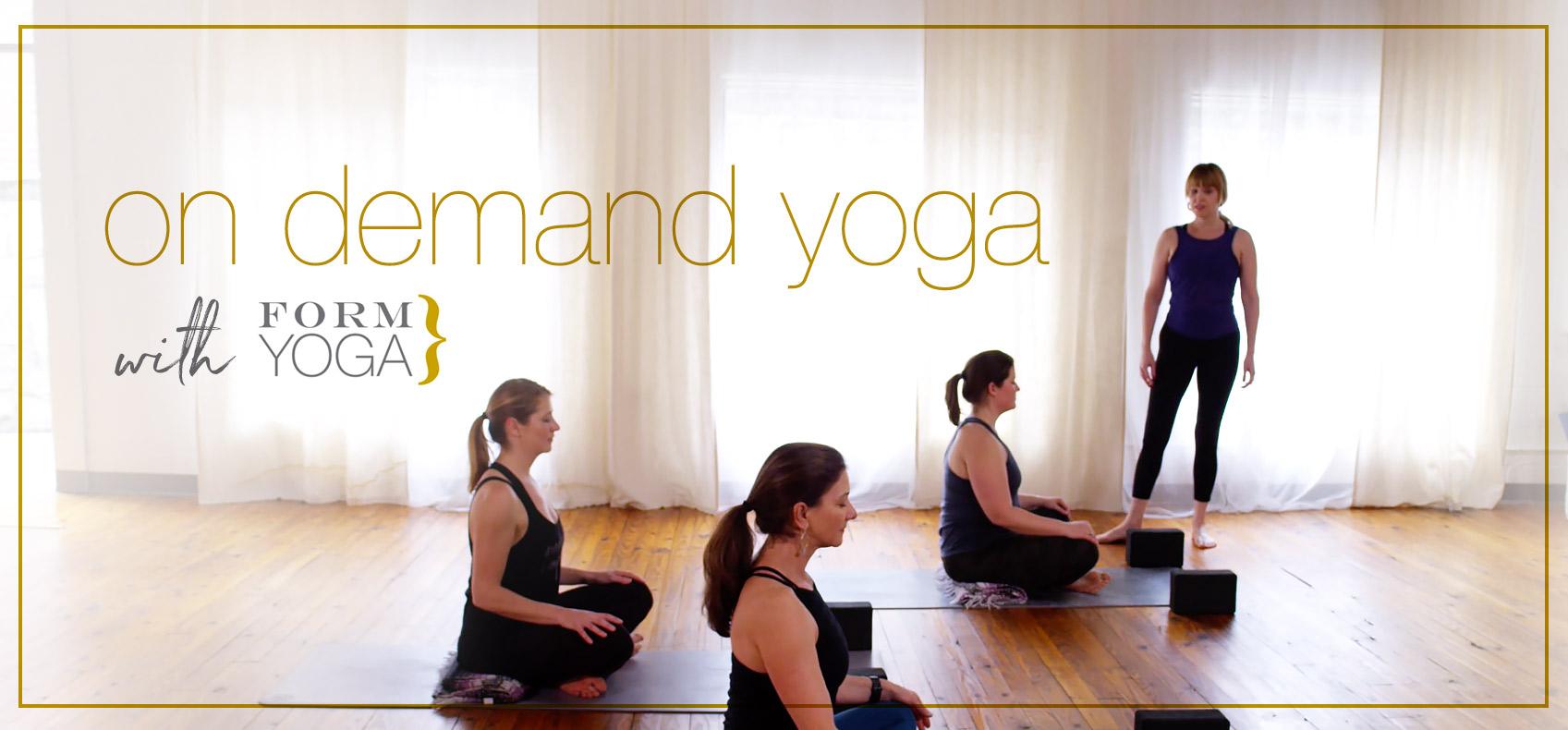 on demand yoga FORM yoga Decatur Atlanta