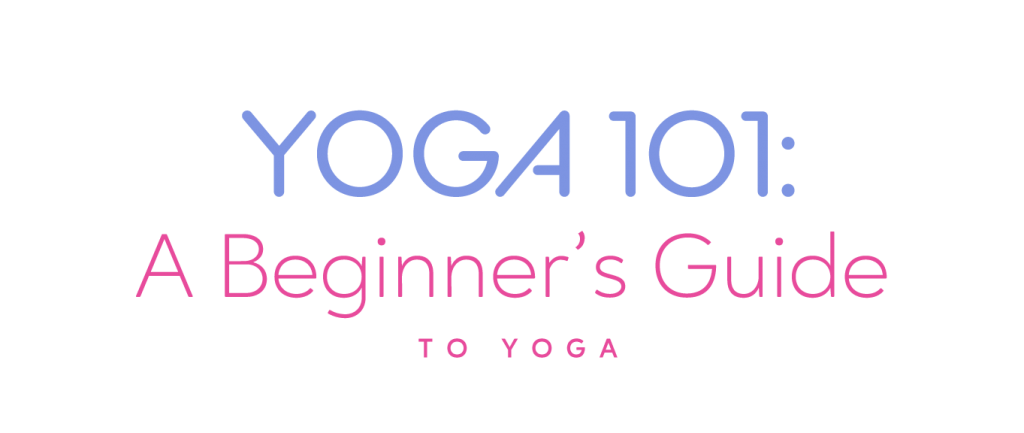 yoga 101 beginner guide form yoga online