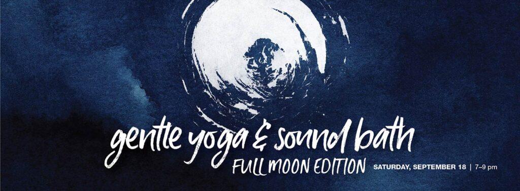 gentle yoga sound bath full moon